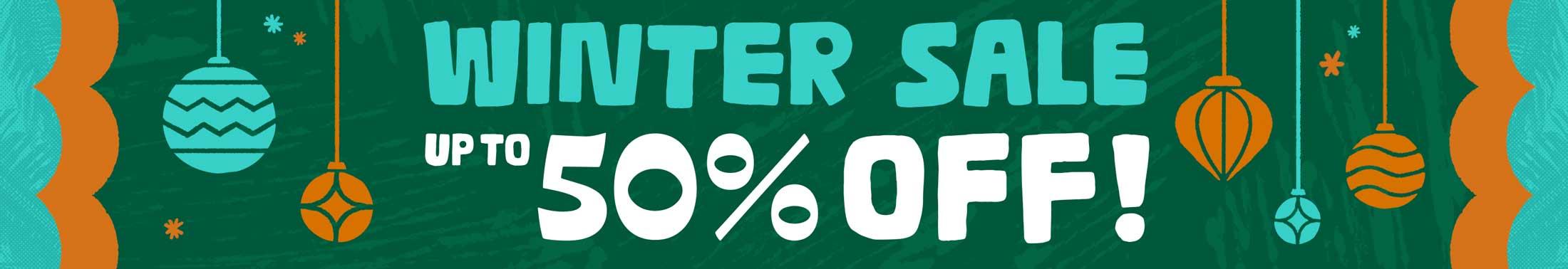 Winter Sale: 50% off
