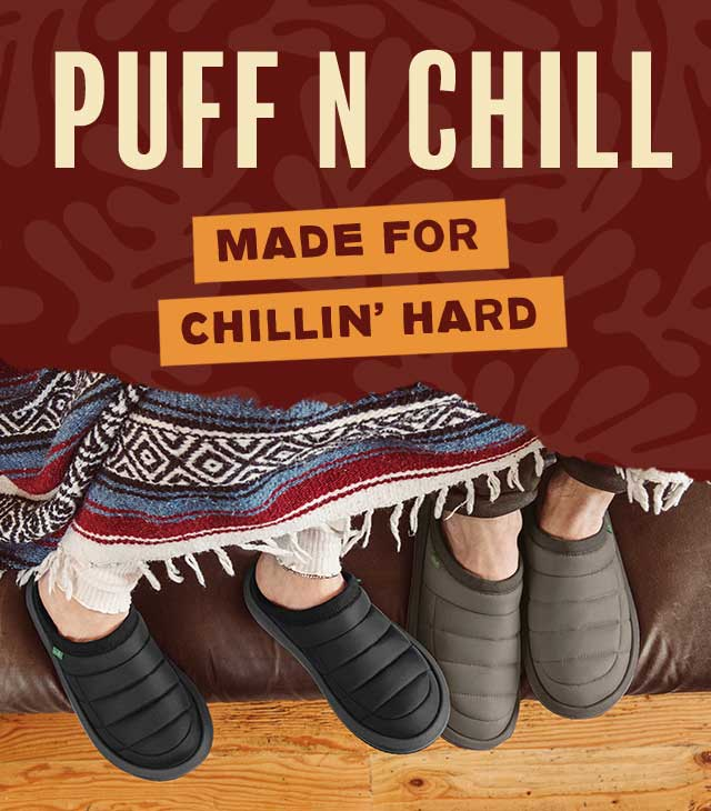 Sanuk Puff N Chill Collection.