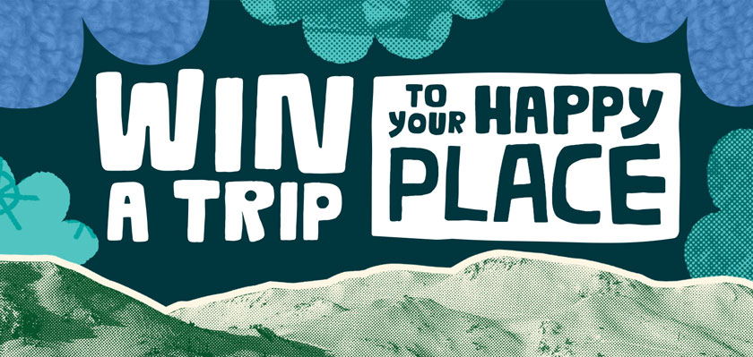 Click to win a trip to your happy place