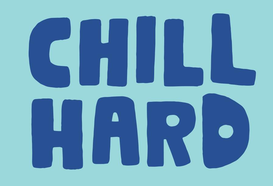 Chill Hard
